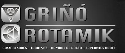 GRIÑO-ROTAMIK COMPRESORES - TURBINAS - BOMBAS DE VACIO - SOPLANTES ROOTS